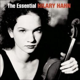The Essential Hilary Hahn