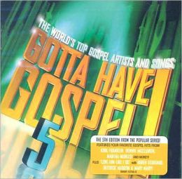 Gotta Have Gospel, Vol. 5
