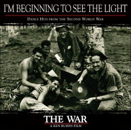 I'm Beginning to See the Light - Dance Hits from the Second World War