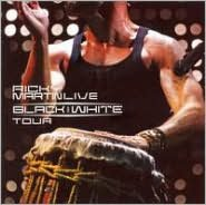 Ricky Martin Live: Black and White Tour [CD/DVD]
