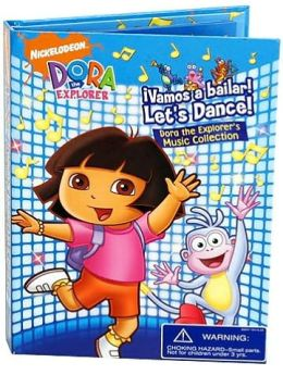 ¡Vamos a Bailar! Let's Dance! Dora the Explorer's Music Collection