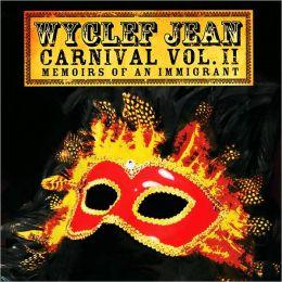 Carnival, Vol. 2: Memoirs of an Immigrant [Bonus Tracks]