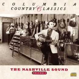 Country Classics, Vol. 4: The Nashville Sound