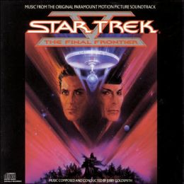 Star Trek V: The Final Frontier [Original Motion Picture Soundtrack]