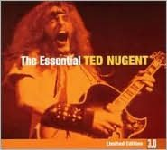 The Essential Ted Nugent [Limited Edition 3.0]