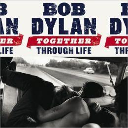 Together Through Life [Bonus CD]