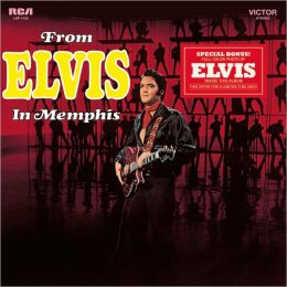 From Elvis in Memphis [Legacy Edition]