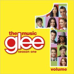 Glee: The Music, Vol. 1 [Soundtrack]