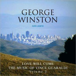Love Will Come: The Music of Vince Guaraldi, Vol. 2 [B&N Exclusive Version]