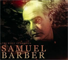 The Music of America: Samuel Barber