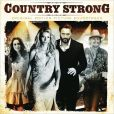 CD Cover Image. Title: Country Strong [Original Motion Picture Soundtrack], Artist: