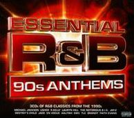 Essential R&B: 90's Anthems