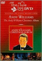 Andy Williams: The Andy Williams Christmas Album - The Yule Log Edition