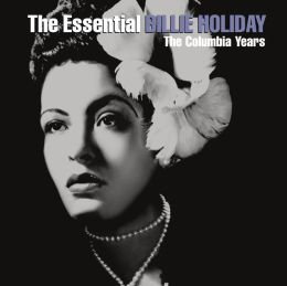 The Essential Billie Holiday: The Columbia Years