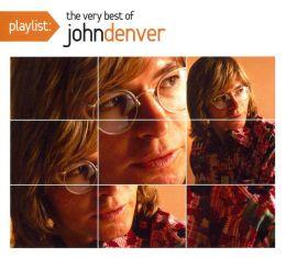 Playlist: The Very Best of John Denver