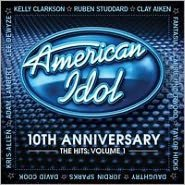 American Idol: 10th Anniversary: The Hits, Vol. 1