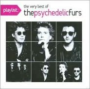 Playlist: The Best of the Psychedelic Furs