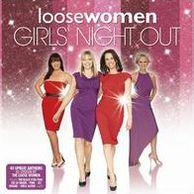 Loose Women: Girls' Night Out