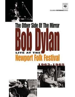 Bob Dylan: The Other Side of the Mirror Live at the Newport