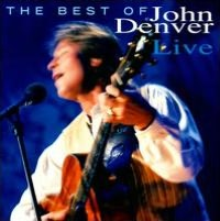 Best of John Denver Live [Enhanced Edition]