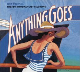 Anything Goes [New Broadway Cast Recording]