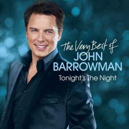 Tonight's the Night: The Very Best of John Barrowman