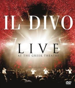 Il Divo: Live At The Greek