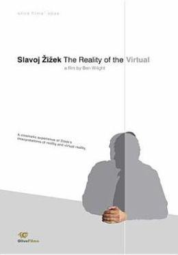 Slavoj Zizek: The Reality of the Virtual