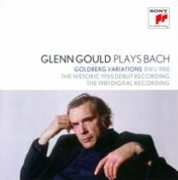 Glenn Gould Plays Bach: Goldberg Variations [1955 & 1981]