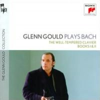 Glenn Gould Plays Bach: The Well Tempered Clavier Books I & II