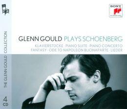 Glenn Gould plays Schoenberg: Klavierstücke; Piano Suite; Piano Concerto; Fantasy; Ode to Napoleon Buonaparte; Lieder