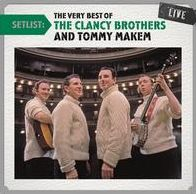 Setlist: The Very Best of the Clancy Brothers and Tommy Makem Live