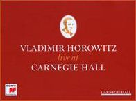 Vladimir Horowitz Live at Carnegie Hall [2013]