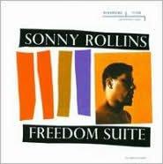 Freedom Suite [Bonus Tracks]