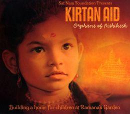 Kirtain Aid: Orphans of Rishikesh