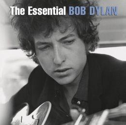 Essential Bob Dylan [2014] [Bonus Tracks]
