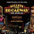 CD Cover Image. Title: Bullets Over Broadway: The Musical [Original Broadway Cast Recording], Artist: