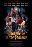 Video/DVD. Title: What We Do in the Shadows