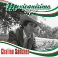 CD Cover Image. Title: Mexican�simo, Artist: Chalino Sanchez