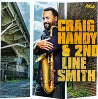 Craig Handy & 2nd Line Smith