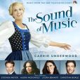 CD Cover Image. Title: The Sound of Music [2013 NBC Television Cast], Artist: Carrie Underwood