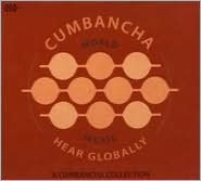 Hear Globally: A Cumbancha Sampler