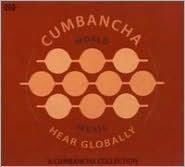 Hear Globally: A Cumbancha Sampler