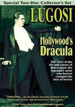 Lugosi: Hollywood's Dracula