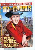 Billy the Kid in Santa Fe/Wild Horse Valley