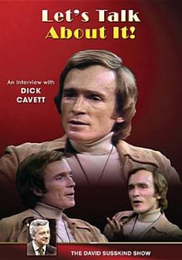 The David Susskind Show: Let's Talk About It! - An Interview with Dick Cavett