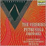 Stravinsky: The Firebird, Petrushka, Fireworks