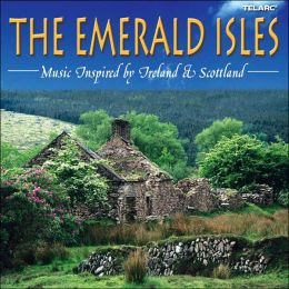 The Emerald Isles: Music Inspired by Ireland and Scotland