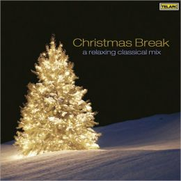 Christmas Break - A Relaxing Classical Mix