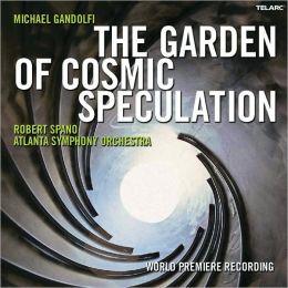 Michael Gandolfi: The Garden of Cosmic Speculation